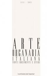 Arte Organaria Italiana XIII-2021