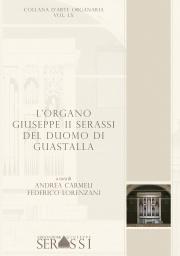LX. L'organo Giuseppe II Serassi del Duomo di Guastalla