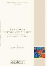LXXIII. La riforma dell'organo classico. Tra contesto generale e dinamiche territoriali