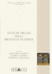 LXXIV. Antichi Organi della Provincia di Parma