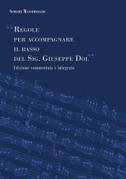 """""""Regole per accompagnare il basso del Sig. Giuseppe Dol"""""""