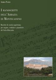 I manoscritti dell'Abbazia di Montecassino - Musiche di scuola napoletana per organo, cembalo e pianoforte del Sette-Ottocento