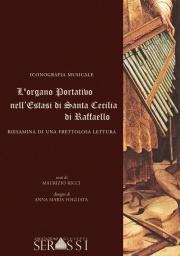 L'organo portativo nell'Estasi di Santa Cecilia di Raffaello